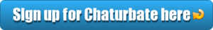 the easiest cam site is chaturbate