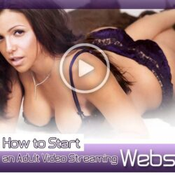 How to Start an Adult Video Streaming Website AdultAffiliateGuide